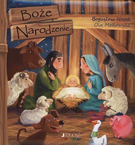 Boze Narodzenie by Nosek Bogusaw Makowska Aleksandra
