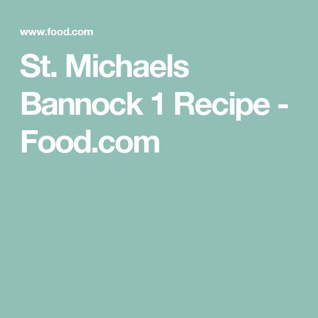 St. Michaels Bannock 1 Recipe - Food.com
