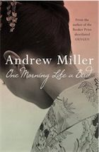 February ¦¦ One Morning Like a Bird by Andrew Miller [Book review | The Guardian]