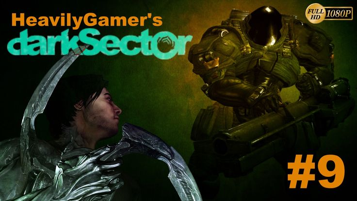 Dark Sector Gameplay Walkthrough Chapter 7:Industrial Evolution/Another ...