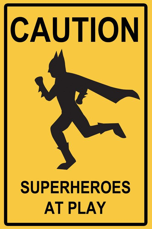 Superheroes at Play Sign