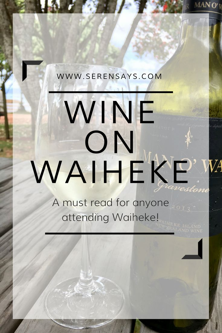 Wine on Waiheke | Serensays.com