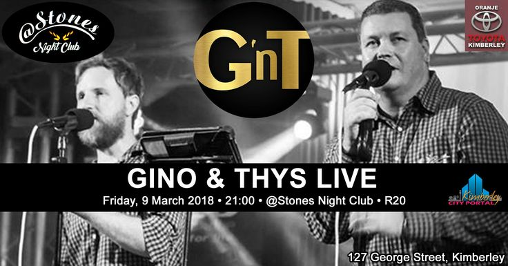 G & T Live @ Stones Night Club - http://www.kimberley.co.za/events/kimberley/events/g-t-live-stones-night-club/?utm_source=PN&utm_medium=Kby+City+Portal+Events&utm_campaign=SNAP%2Bfrom%2BKimberley+City+Portal