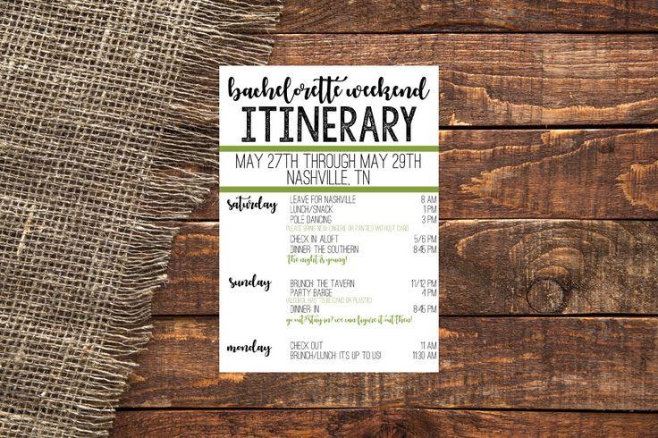 BACHELORETTE ITINERARY Bachelorette Weekend Itinerary