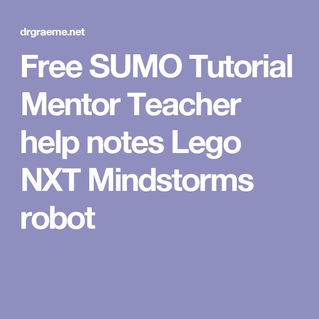 Free SUMO Tutorial Mentor Teacher help notes Lego NXT Mindstorms robot
