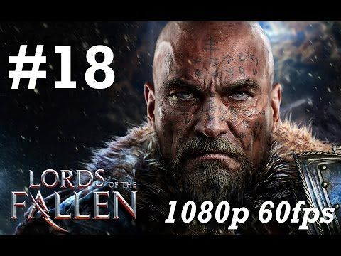 Lords of the Fallen Gameplay Walkthrough Part 18 No Commentary - The Keeper Boss Fight Labyrinth DLC - YouTube