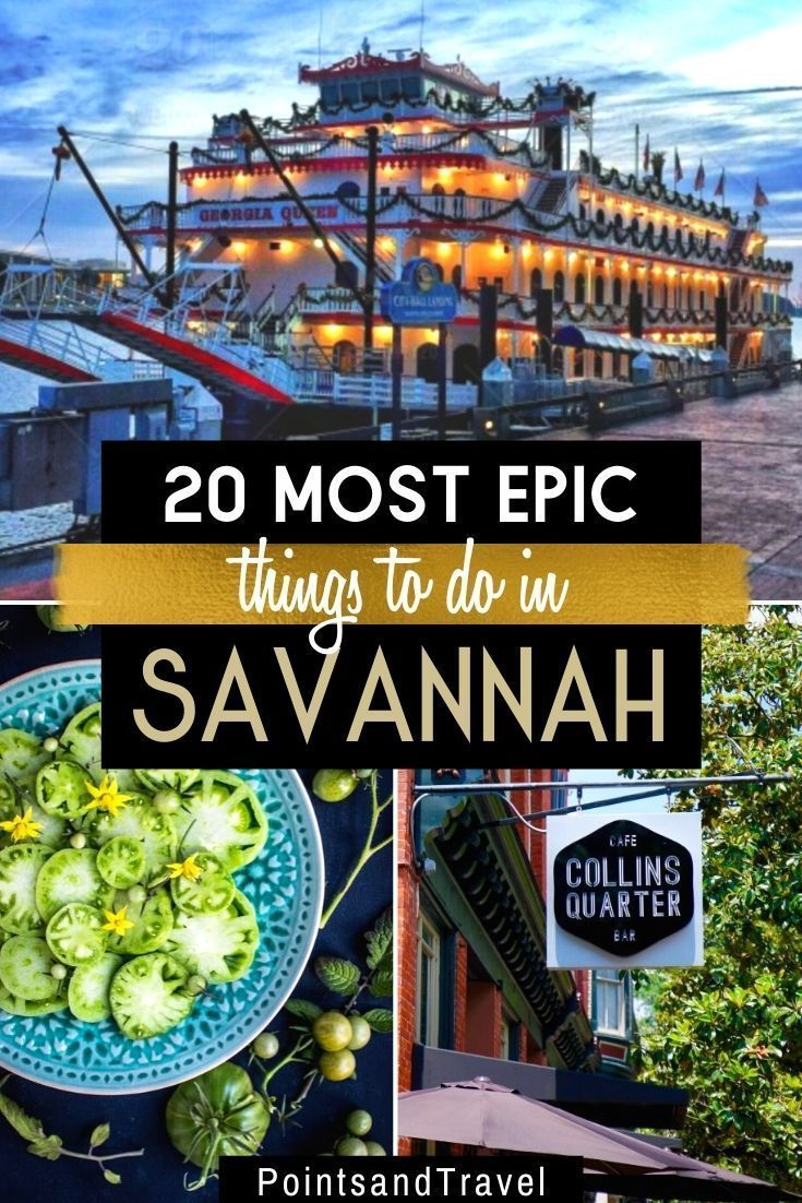 Savannah Ga Guide To The Best Things To Do Best States To Visit Savannah Chat Cool Places To Visit