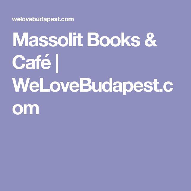 Massolit Books & Café | WeLoveBudapest.com
