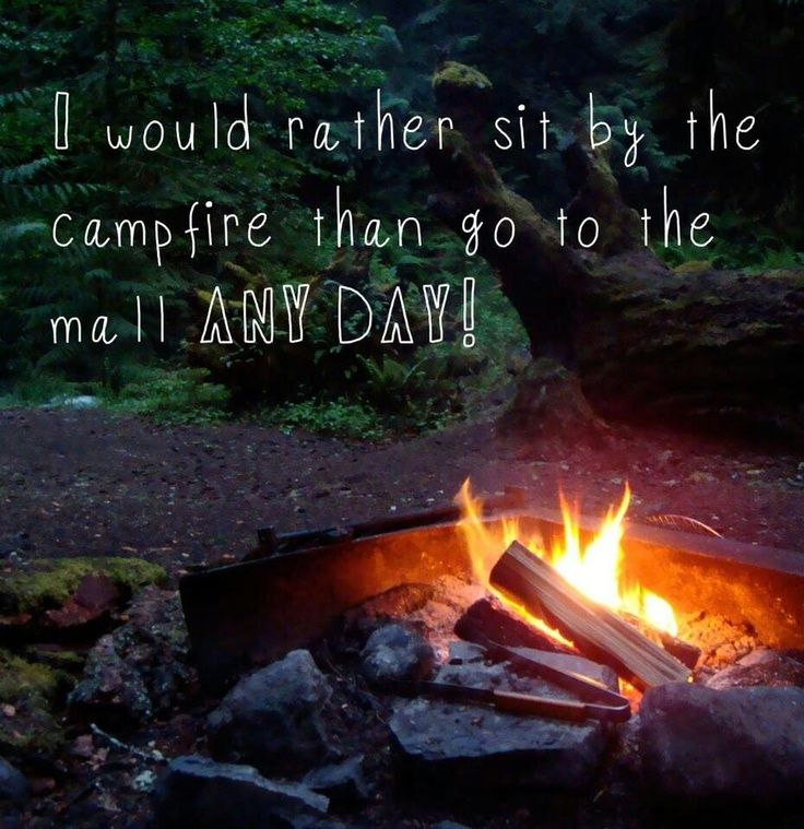 Yes. As long as the campfire is in the yard of a warm house where I'll be sleeping. I don't camp.
