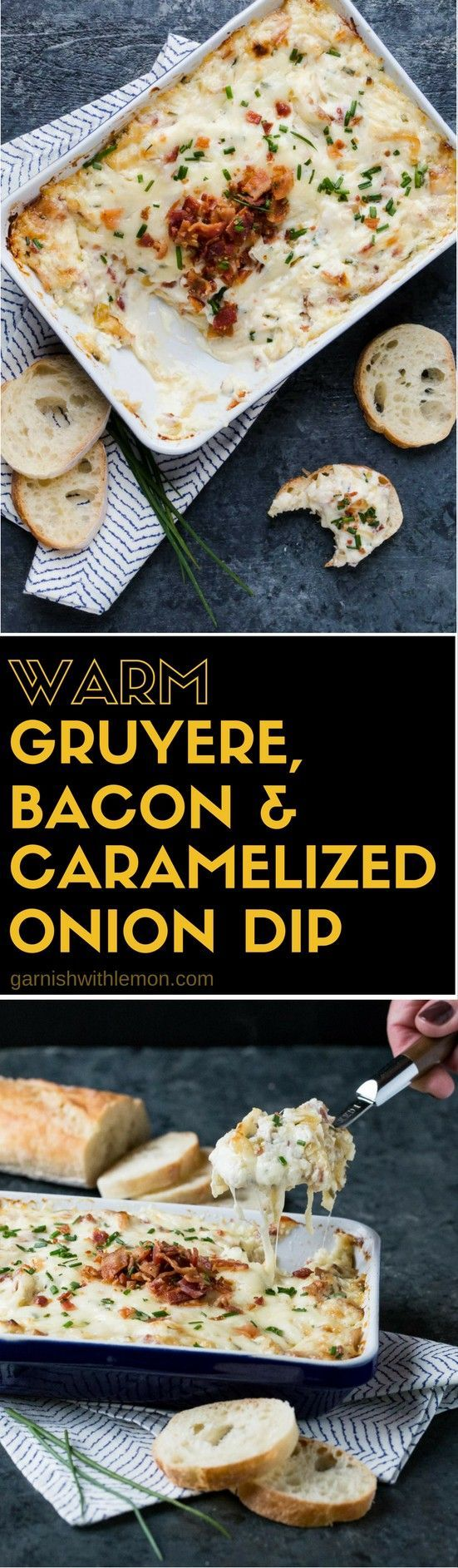 You can never go wrong with a bacon and cheese. This Warm Gruyere, Bacon and Caramelized Onion Dip is always a favorite! #dips #partyfood #easyentertaining #appetizers