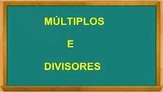 Múltiplos y Divisores - YouTube