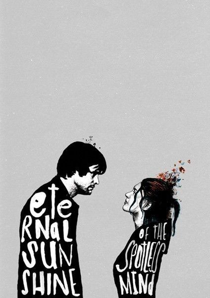 Eternal Sunshine of the Spotless Mind. My absolute FAVORITE movie.