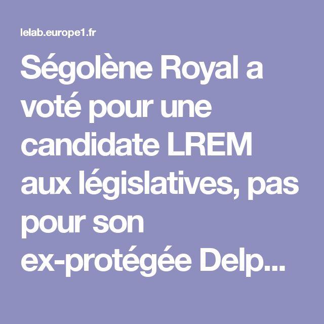 Ségolène Royal a voté pour une candidate LREM aux législatives, pas pour son ex-protégée Delphine Batho
