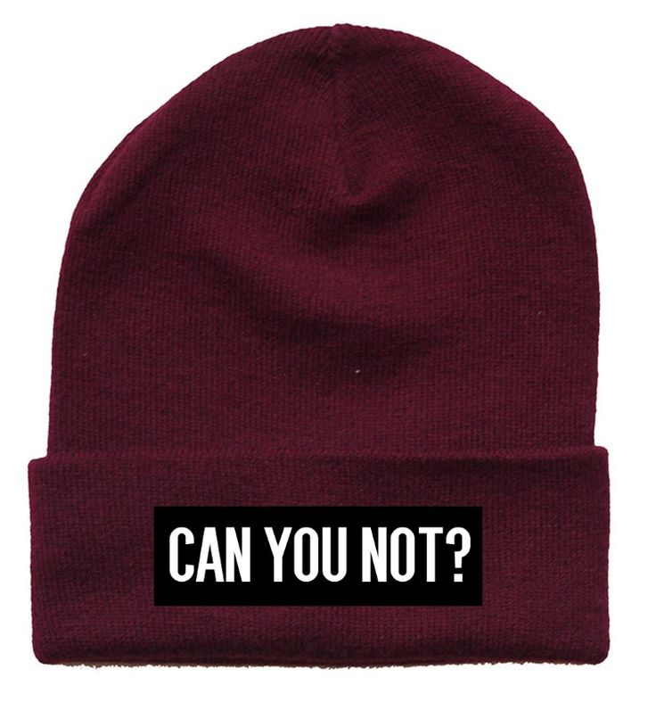 "Beanie fashion. Beanie with words. Beanie girls. Beanie style. Beanie swag | streetwear | ""Can You Not?"" burgundy beanie by #MadCult"