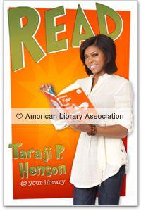 Taraji P. Henson READ poster - Photo Copyright American Library Association, retrieved 10/20/2014. Apply to the contest here: https://illinois.edu/fb/sec/5688283