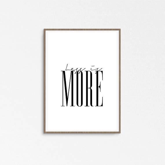 Less is more print by Prints Miuus Studio