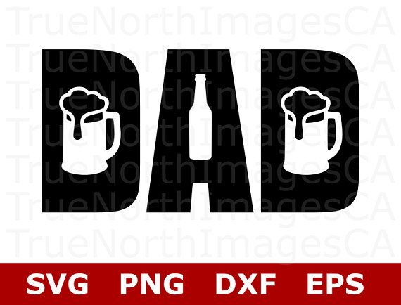 Free Dad beer mug personalized from son daughter with birth dates for fathers day daddy beer stein engraved husband 1st father s day mens. Pin On Svg Files For Cricut Silhouette Group Board SVG, PNG, EPS, DXF File