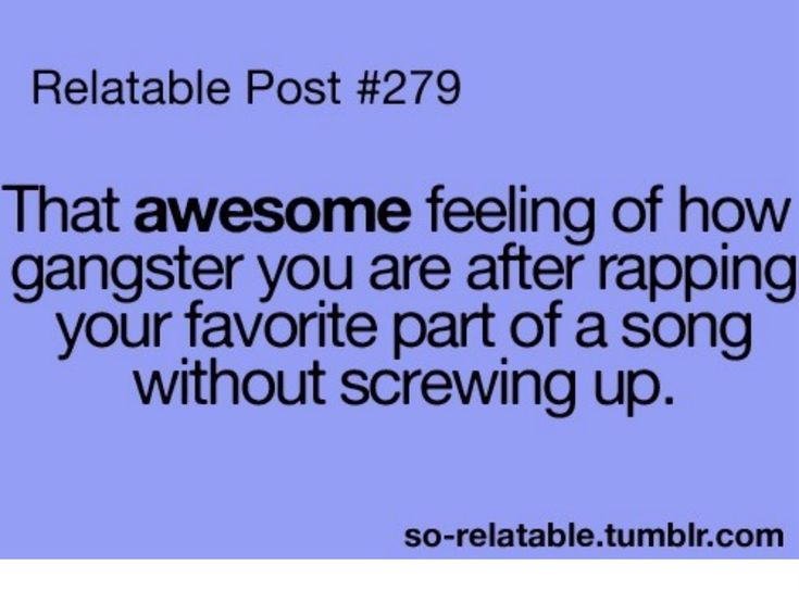 relatable posts | Relatable Post #279 | Publish with Glogster!