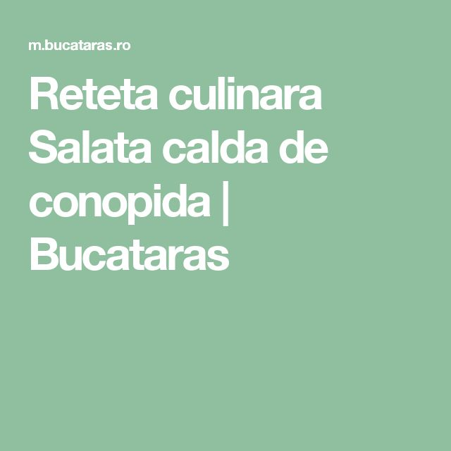 Reteta culinara Salata calda de conopida | Bucataras