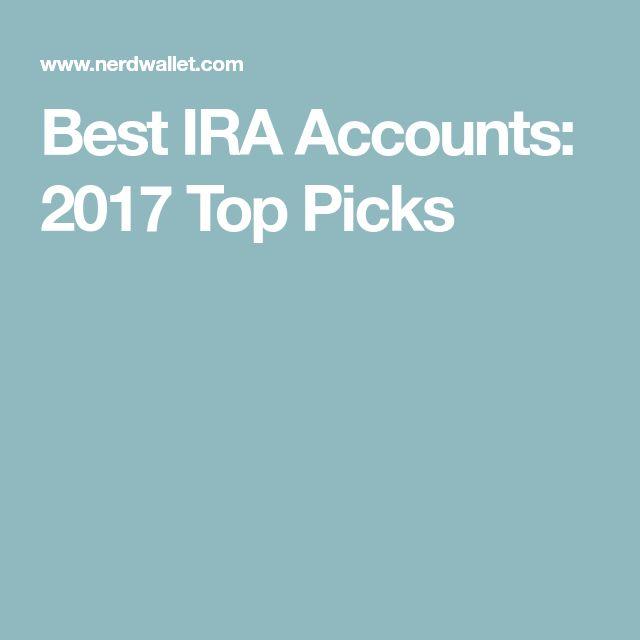 Best IRA Accounts: 2017 Top Picks