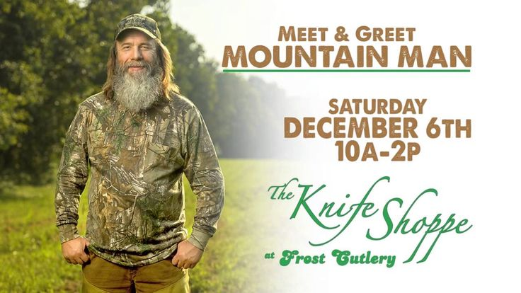 Meet and Greet Mountain Man at The Knife Shoppe at Frost Cutlery