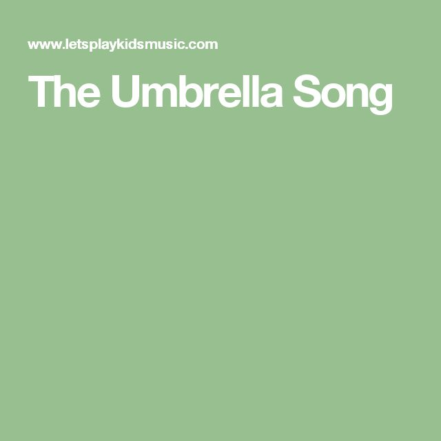 The Umbrella Song