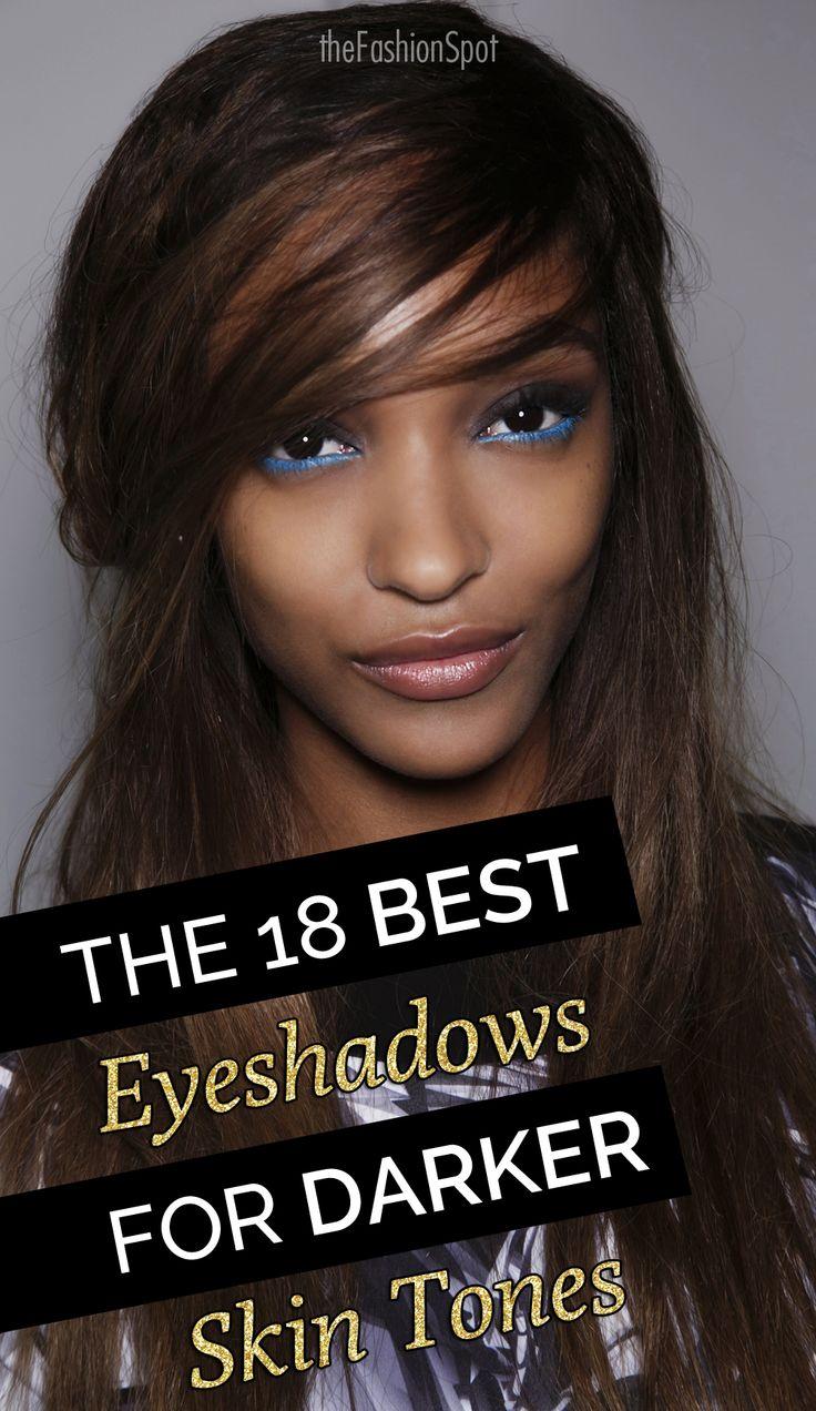 Eyeshadows that Look Gorgeous on Darker Skin Tones