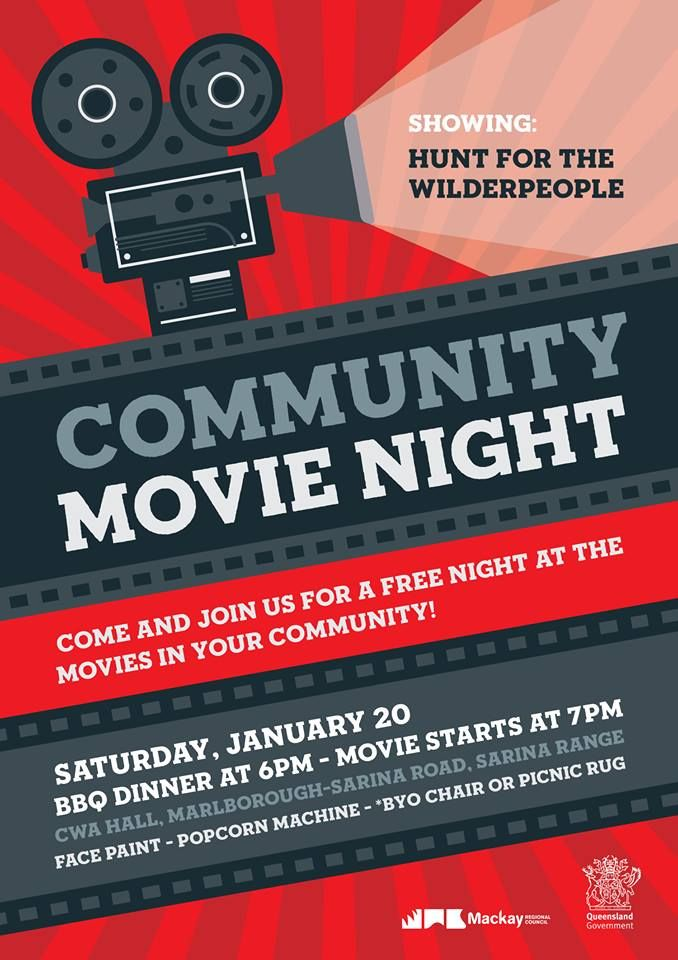 Council is holding a special community movie night at the CWA Hall, Marlborough-Sarina Road for the people in Sarina who have been affected by Cyclone Debbie. Come along Saturday, January 20 and catch the hilarious NZ comedy Hunt for the Wilderpeople. There will be a BBQ dinner at 6pm along with face painting and a popcorn. Bring a chair or picnic blanket and sit back ready for the movie at 7pm. #sarina #movienight #mackay
