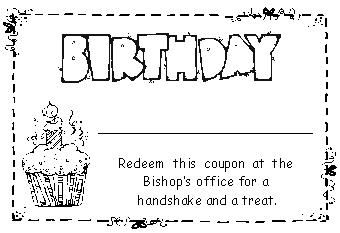 LDS Primay Birthday Idea. Coupon for a treat from the