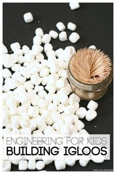 Simple Engineering for Kids Building Igloos with Marshmallows. Great STEM challenge for a winter unit.