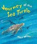 Journey of the Sea Turtle by Mark Wilson