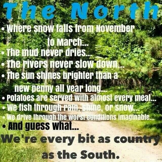 Im a Northern country girl (: