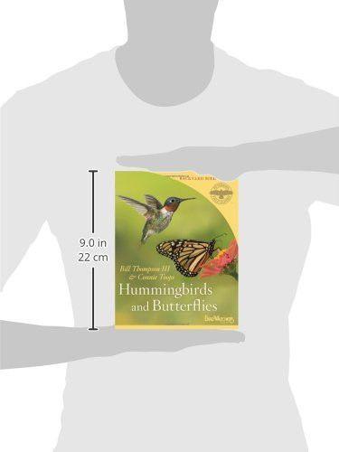 Hummingbirds and Butterflies (Peterson Field Guides/Bird Watcher's Digest Backyard Bird Guides)