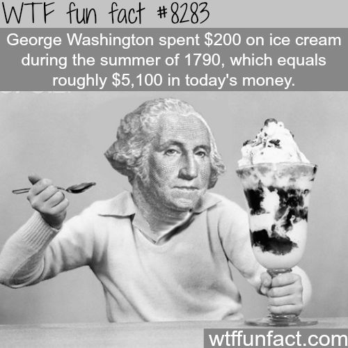 George Washington's favorite food - WTF fun facts