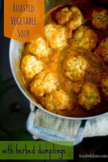 Roasted Vegetable Soup with Herbed Dumplings