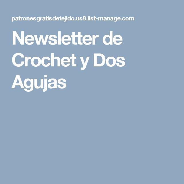 Newsletter de Crochet y Dos Agujas