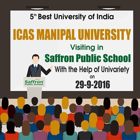 """""""Seize the moment because some opportunities don't come twice"""" #ICAS_MANIPAL :- In its efforts to provide students with best of the information about various courses and other facilities provided by different universities and other institutes, the school is arranging an interactive session for students by #ICAS Manipal Universities , Hyderabad , ranked 5th best Private University of India, on 29th September 2016 in the Saffron Public school with the help of #Univariety. This session is…"""