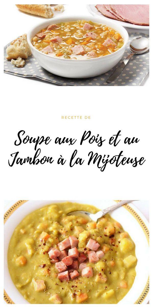#pois #soupe #jambon #Mijoteuse