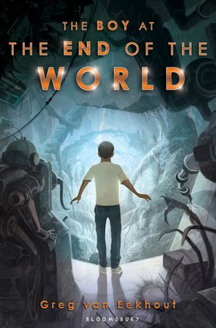 The Boy at the End of the World, by Greg Van Eekhout. In this middle grade dystopia, the last boy on earth teams up with a broken robot to survive.