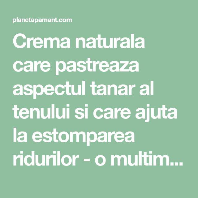 Crema naturala care pastreaza aspectul tanar al tenului si care ajuta la estomparea ridurilor - o multime de femei deja o folosesc