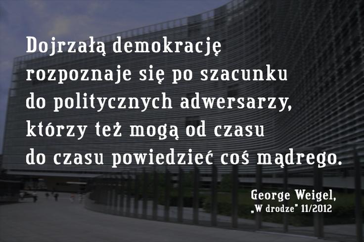 George Weigel o dojrzałej demokracji #cytat #Wdrodze #demokracja