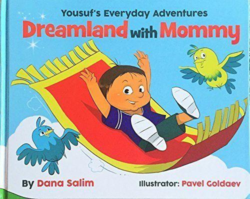 A Crafty Arab: 99 Muslim Children Books - Dreamland with Mommy by Dana Salim