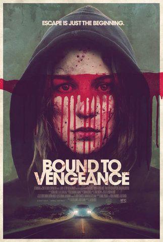Bound to Vengeance – Reversal La fuga è solo l'inizio [Sub-ITA] (2015) HORROR – DURATA 86′ – USA  Una giovane donna, incatenata in un seminterrato da un maniaco sessuale, tenta di scappare. Tuttavia, quando avrà la possibilità di ottenere la libertà, scoprirà una dura verità che la spingerà a capovolgere i piani del suo rapitore….