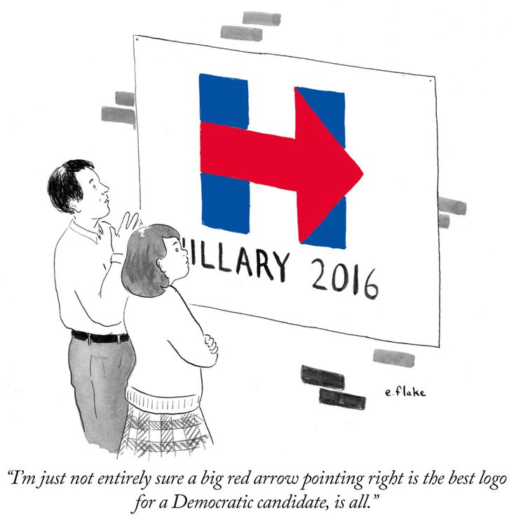 """daily-cartoon-150413-hillary """"'m just not entirely sure a big red arrow pointing right is the best logo for a Democratic candidate, is all."""""""