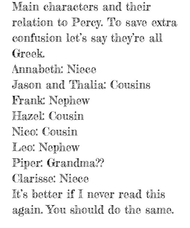 Annabeth, Frank, Leo, and Clarisse are his second cousins. Piper would technically be his second cousin too.