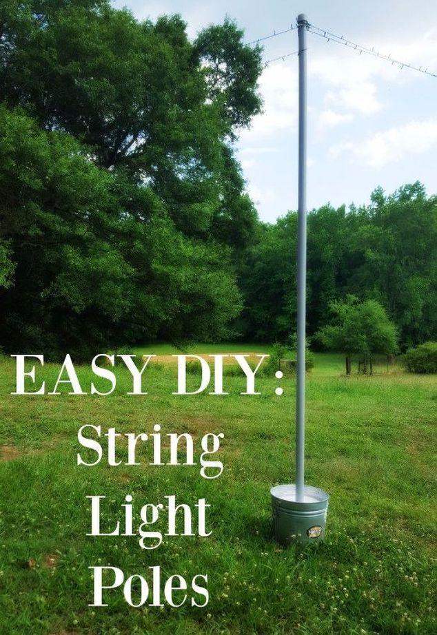 DIY String Light Poles   Hometalk
