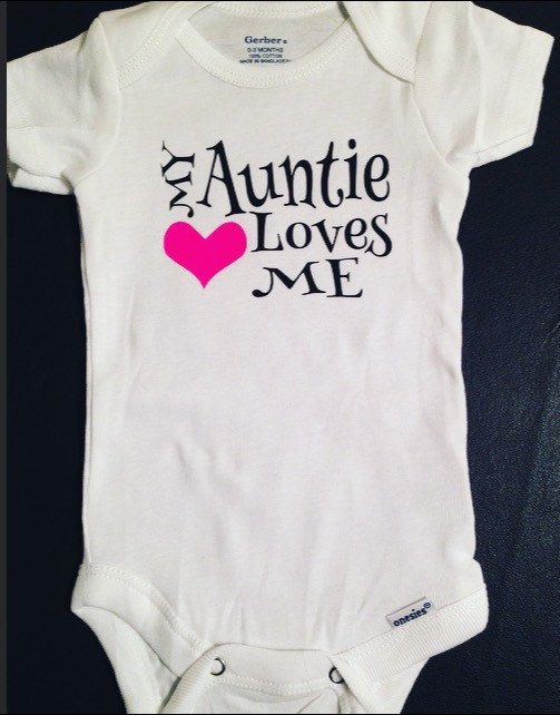 Baby Onesie My Auntie Loves Me I Love My by RKCreativeImpression