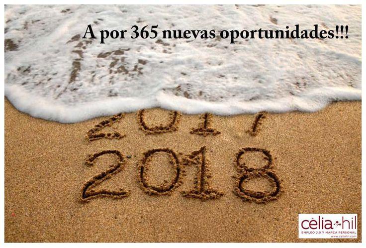 A por 365 nuevas oportunidades!!!   Feliz 2018 a tod@s    #Empleo #Trabajo #RRHH #MarcaPersonal #LinkedIn #RedesSociales #beBee #LaGornal #Penedès #Barcelona #BCN #OrientaciónProfesional #CeliaHil #Feliz2018 #Feliç2018 #Ocupació #Feina #Treball #RH #OrientacióProfessional #RecursosHumanos #RecurosHumans  #SM