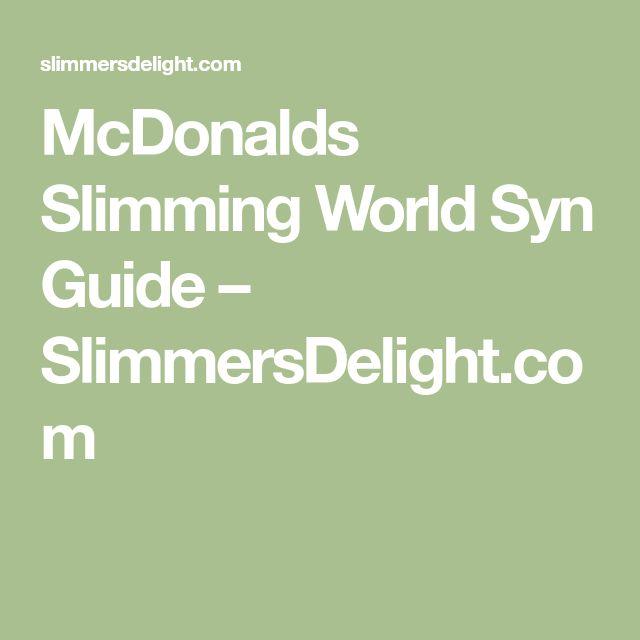 McDonalds Slimming World Syn Guide – SlimmersDelight.com