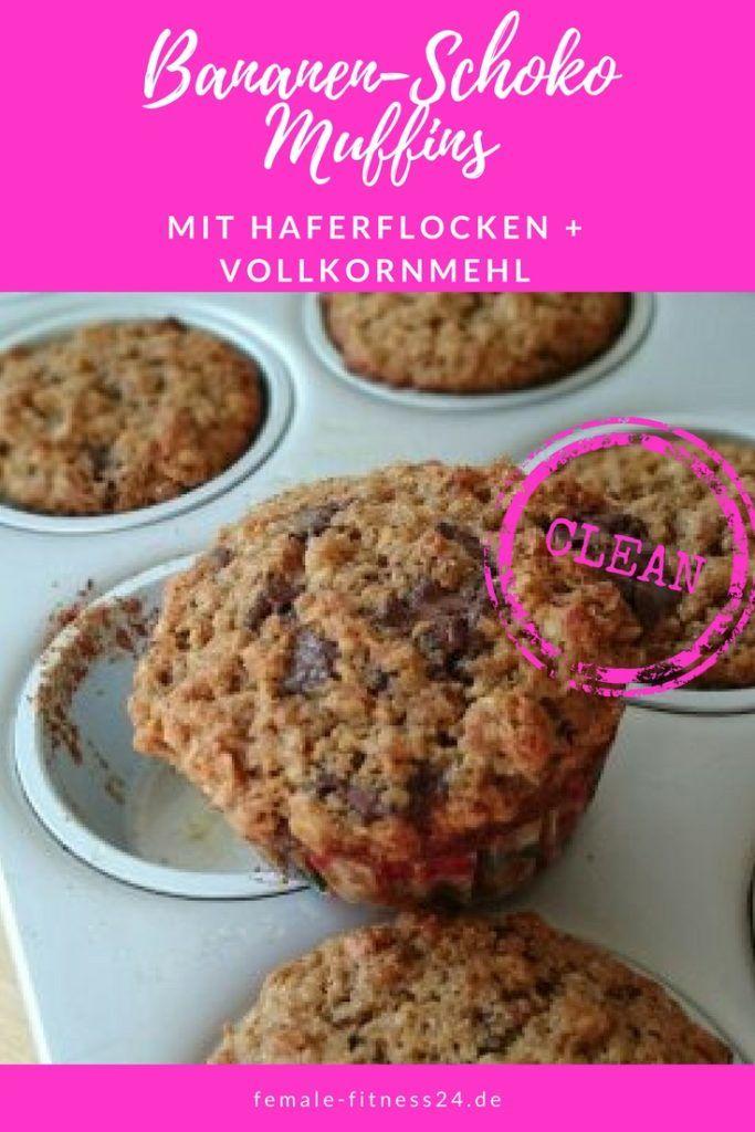 ▷ Bananen-Schoko-Muffins - Clean - mit Haferflocken und ...